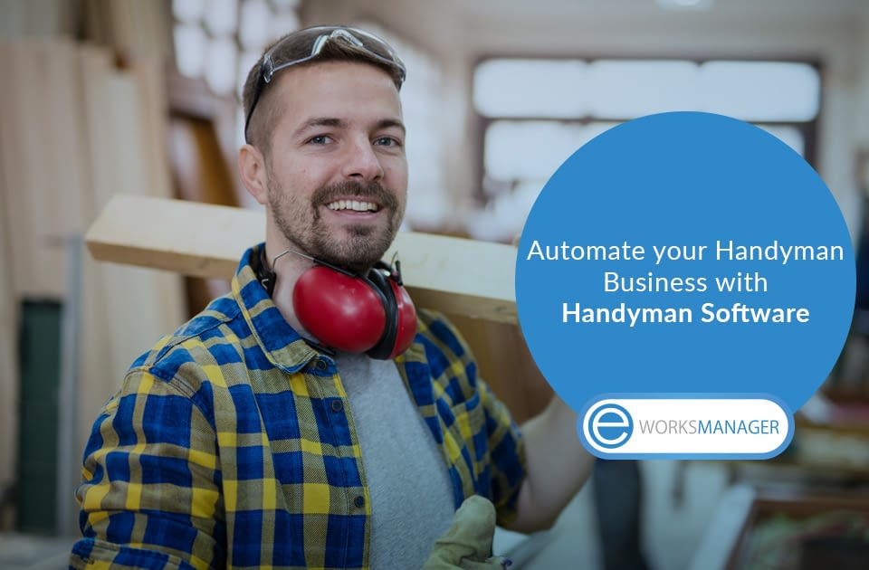 Automate your Handyman Business and Expand your Online Presence with Handyman Software