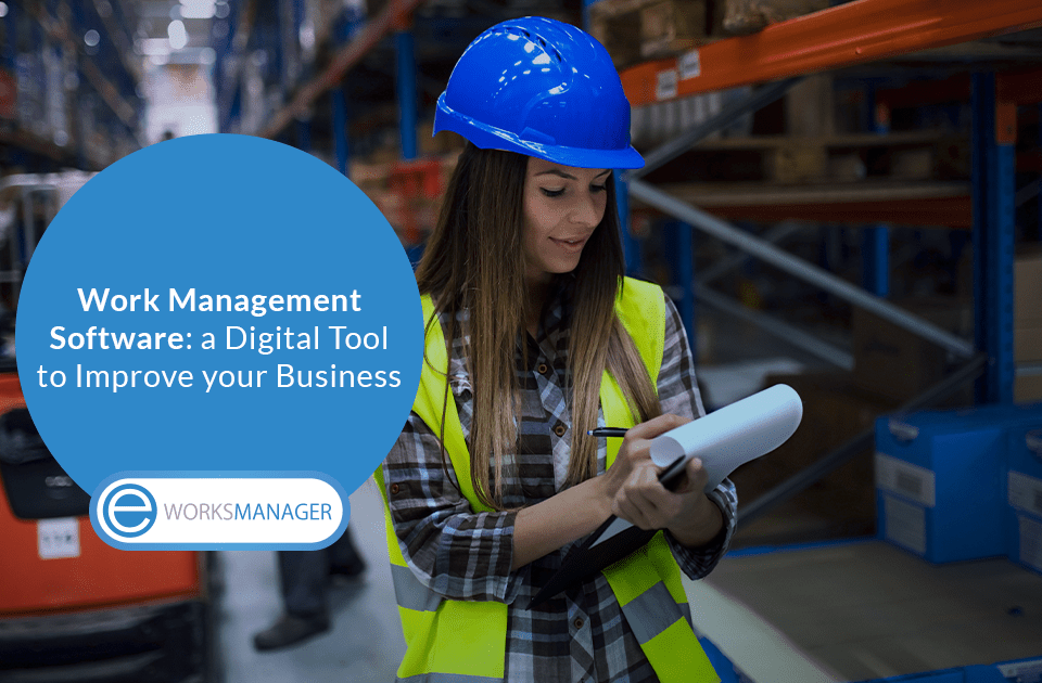Work Management Software a Digital Tool to Improve your Business