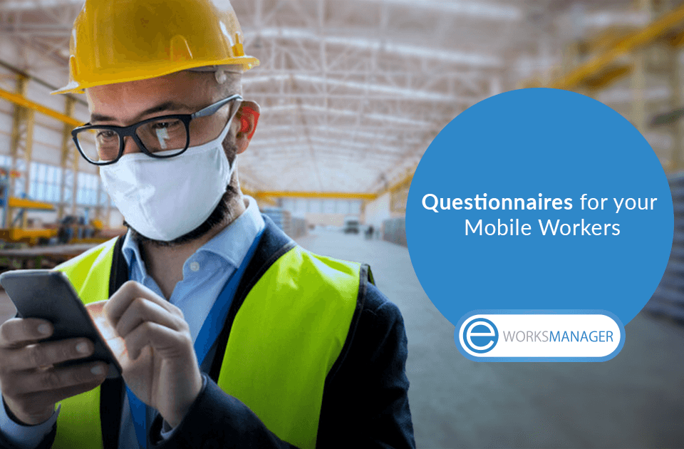 Questionnaires for your Mobile Workers UK