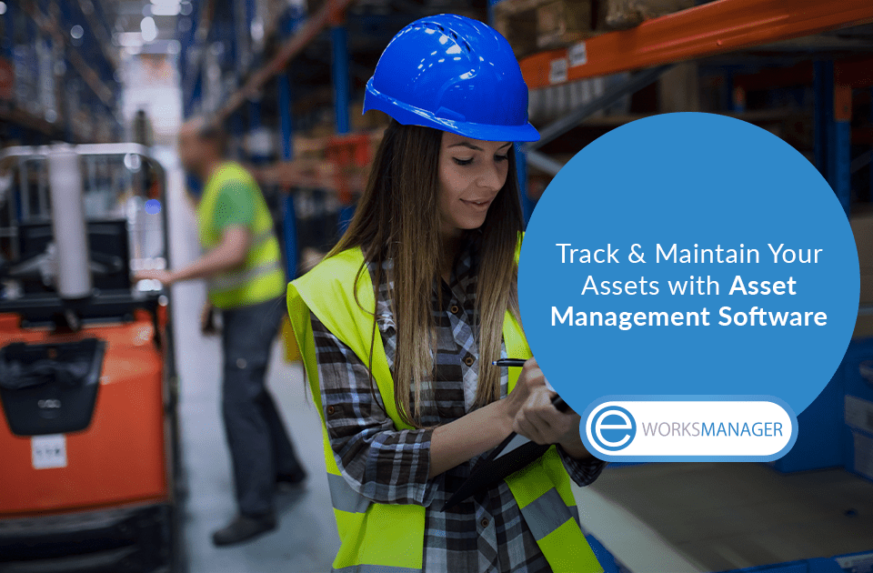 Track and Maintain your Assets with Asset Management Software