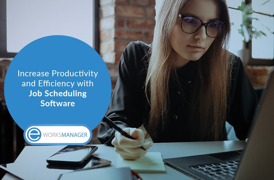 Increase Productivity and Efficiency with Job Scheduling Software