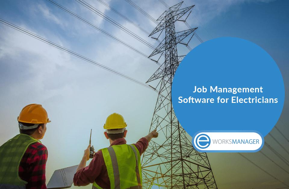 Job Management Software for Electricians